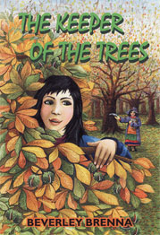 The Keeper of the Trees by Beverley Brenna