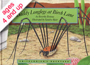 Daddy Longlegs at Birch Lane by Beverley Brenna