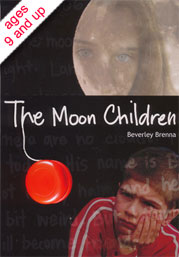 The Moon Children by Beverley Brenna